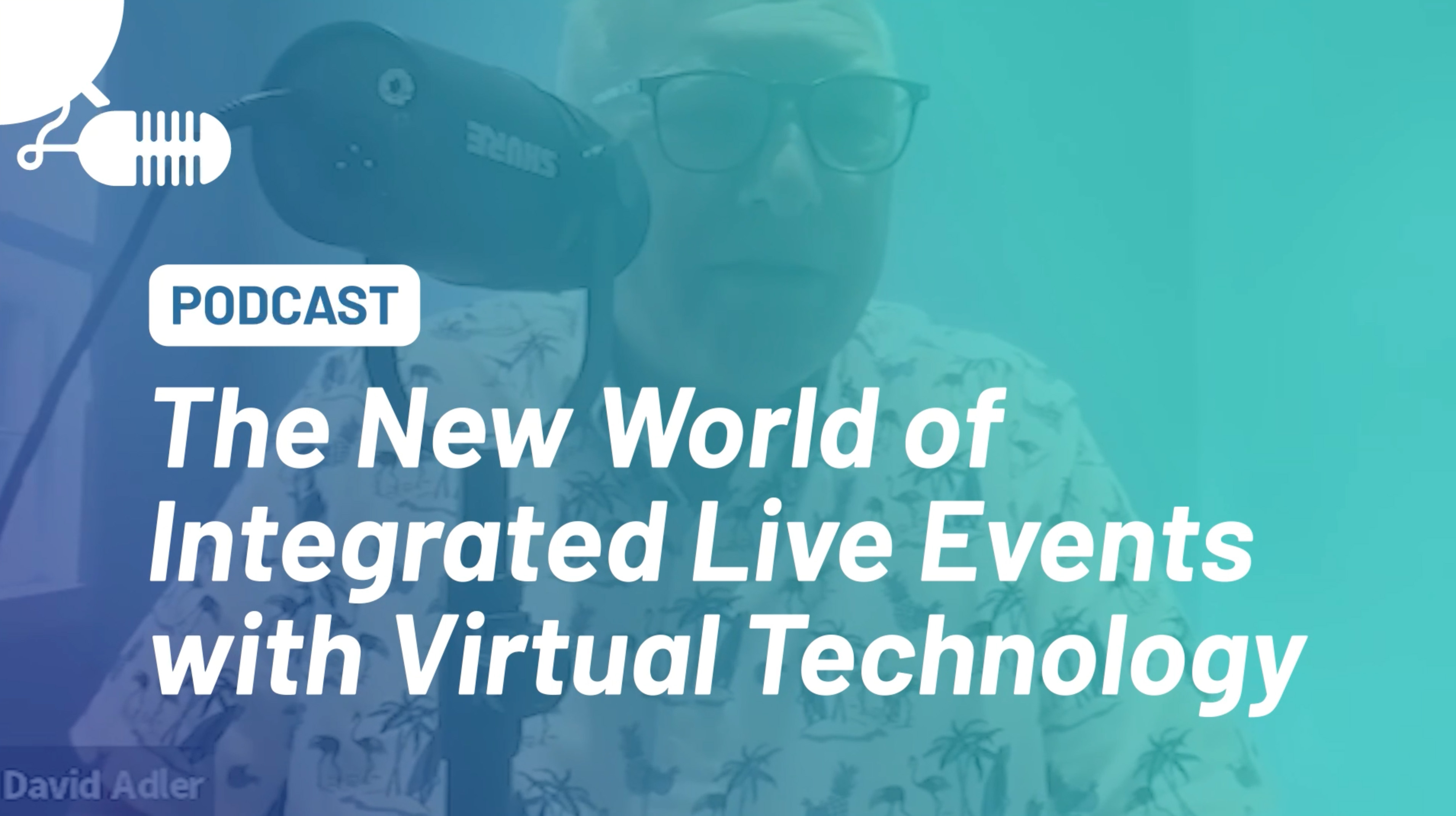 new world of integrated live events with virtual technology